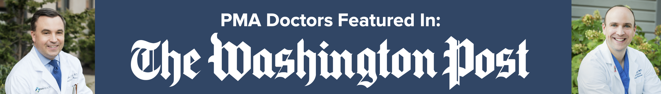 PMA Doctors Featured in the Washington Post! (1)